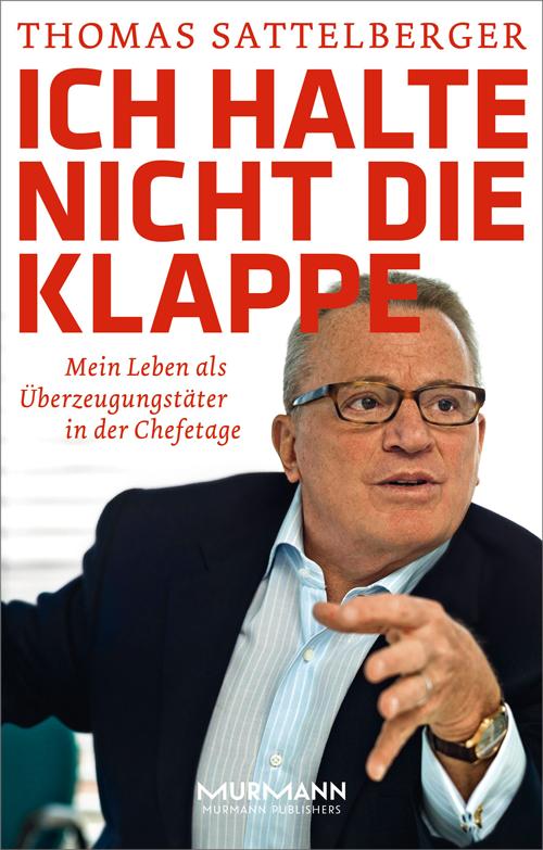 Will nicht die Klappe halten, Ex-Manager Thomas Sattelberger....