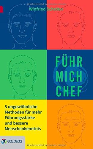 """""""Führ mich, Chef"""" - Mehr Menschenkenntnis, im Buch steckt einiges drin..."""