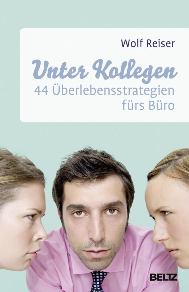 """Buch kaufen. """"Unter uns"""" - Kollegen sind Lästermäuler, ebenso aber gute Ratgeber und Verbündete im Auf/Abstiegskampf im Büro..."""