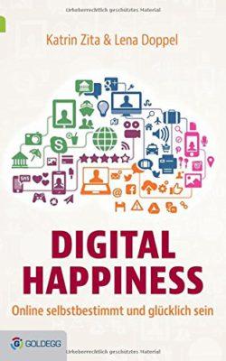 Schön digital, schon happy? Buch kaufen...