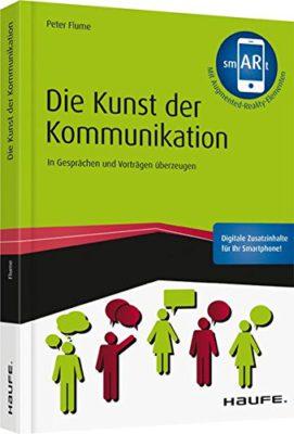 """Kommunikation ist Management. Peter Flume fasst das Wichtigste zusammen, für die Online- wie Offline-Welt. <a href=""""https://www.amazon.de/Die-Kunst-Kommunikation-Augmented-Reality-App-Gesprächen/dp/3648096117/ref=as_sl_pc_qf_sp_asin_til?tag=karrieeinsic-21&linkCode=w00&linkId=3281c651781a6361948bdeaaeba8d340&creativeASIN=3648096117"""">Buch kaufen... </a>"""
